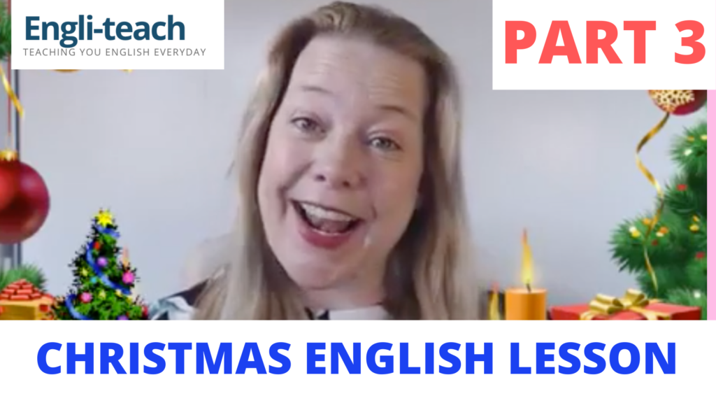 CHRISTMAS ENGLISH LESSON part 3